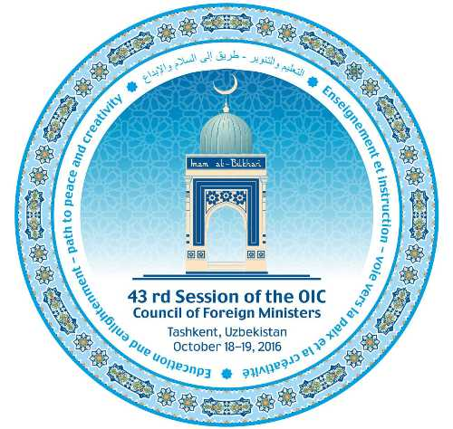THE TASHKENT DECLARATION OF THE 43RD SESSION OF THE COUNCIL OF FOREIGN MINISTERS OF THE ORGANIZATION OF ISLAMIC COOPERATION «EDUCATION AND ENLIGHTENMENT - PATH TO PEACE AND CREATIVITY»